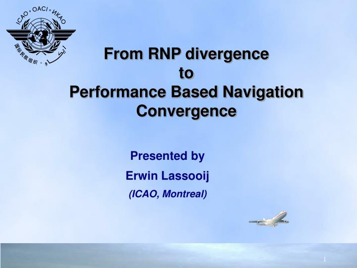 from rnp divergence to performance based navigation convergence n.
