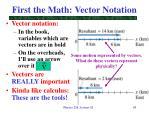 first the math vector notation