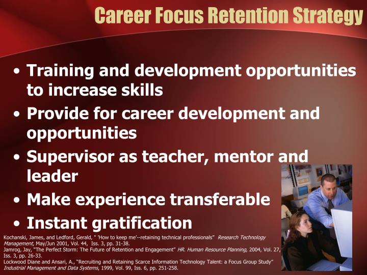Career Focus Retention Strategy
