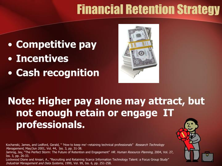 Financial Retention Strategy