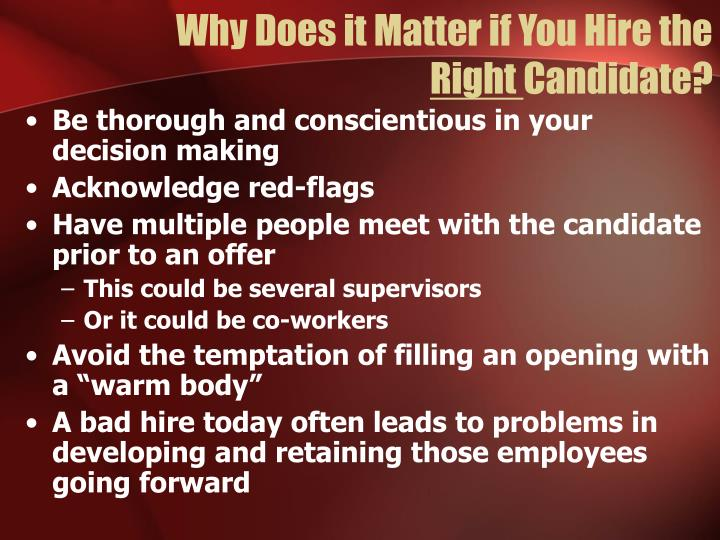 Why Does it Matter if You Hire the
