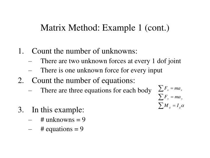 Matrix Method: Example 1 (cont.)