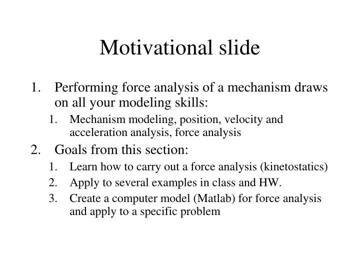 Motivational slide