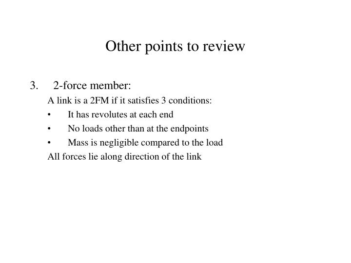 Other points to review