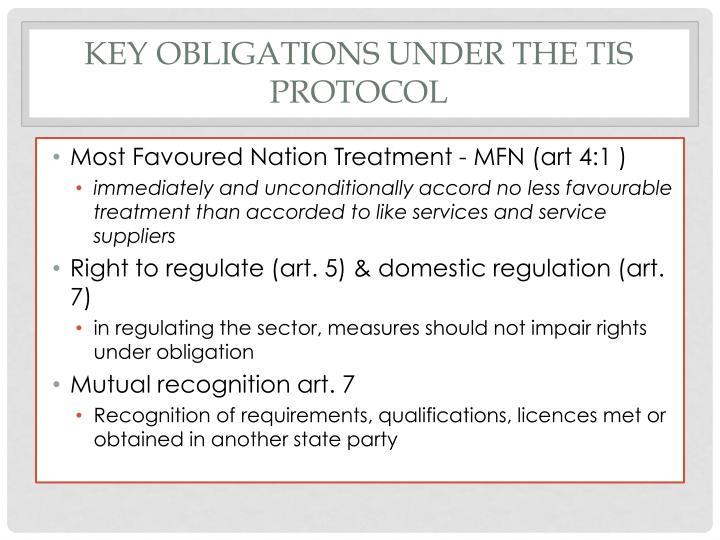 Key obligations under the TIS Protocol