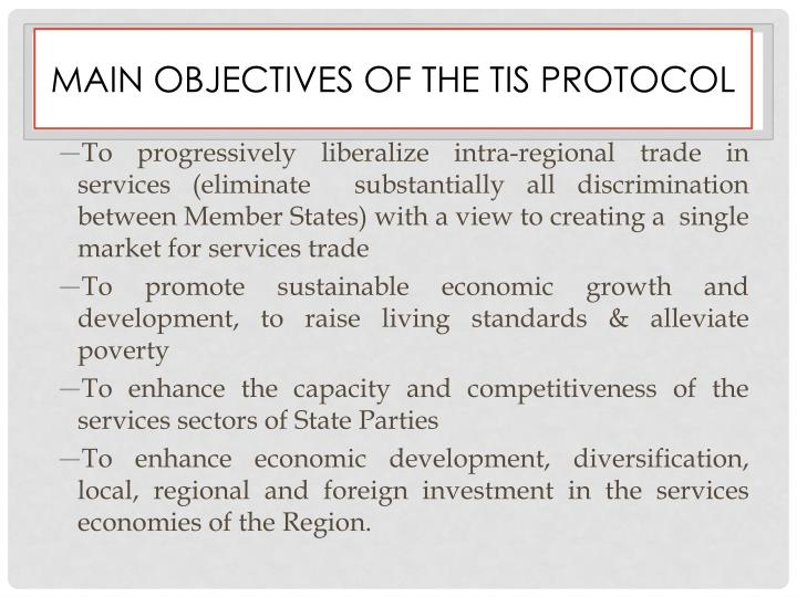 Main objectives of the tis protocol