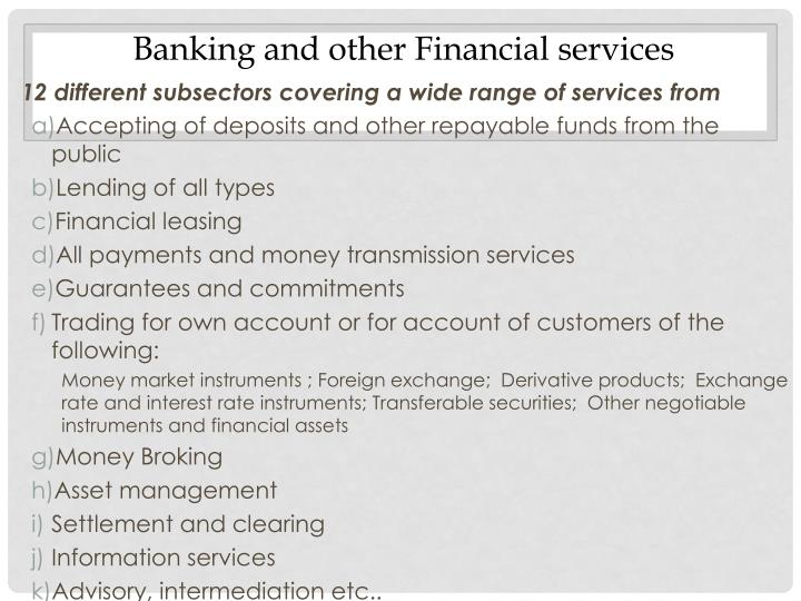 Banking and other Financial services