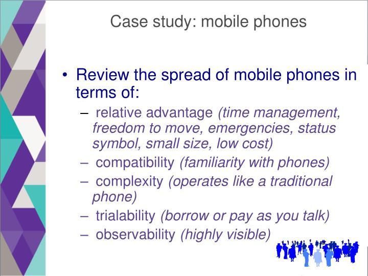 Case study: mobile phones