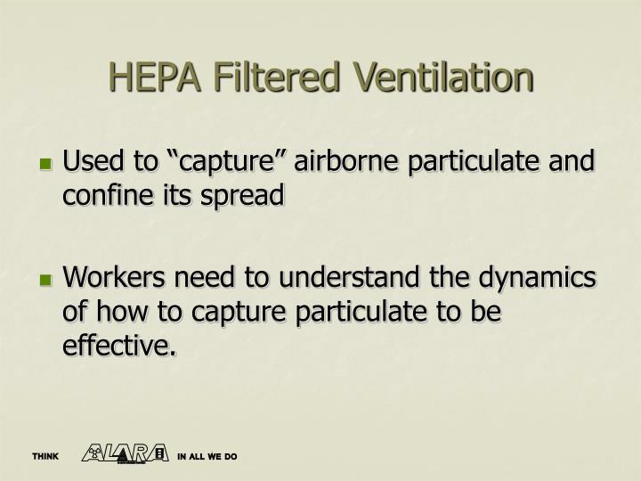 Hepa filtered ventilation