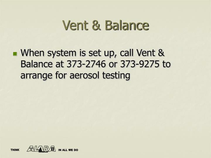 Vent & Balance