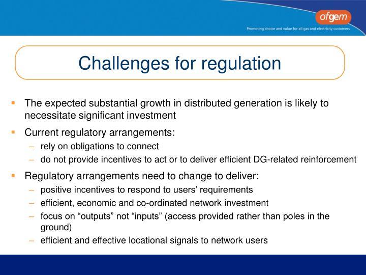 Challenges for regulation