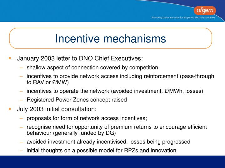 Incentive mechanisms