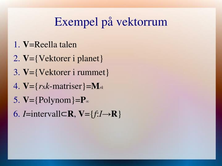 Exempel på vektorrum