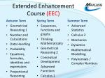 extended enhancement course eec