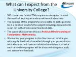 what can i expect from the university college