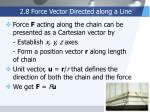 2 8 force vector directed along a line