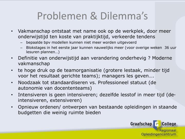 Problemen & Dilemma's