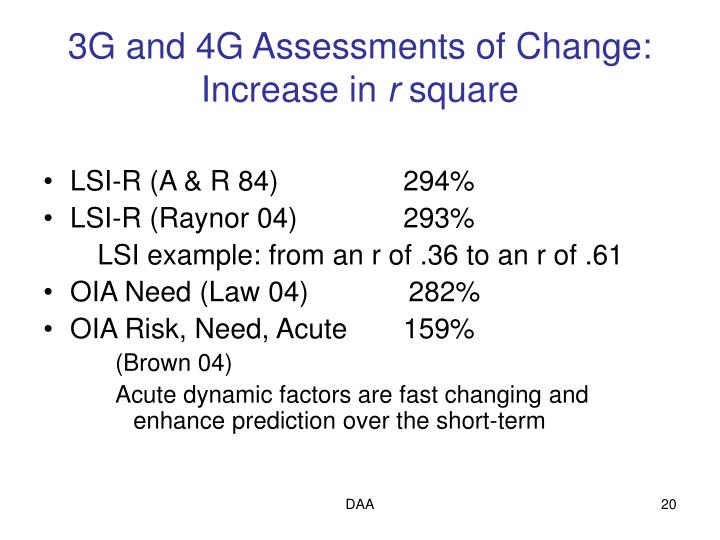 3G and 4G Assessments of Change: Increase in