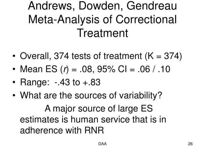 Andrews, Dowden, Gendreau Meta-Analysis of Correctional Treatment