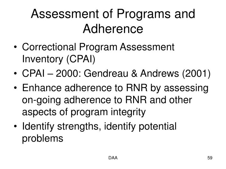 Assessment of Programs and Adherence