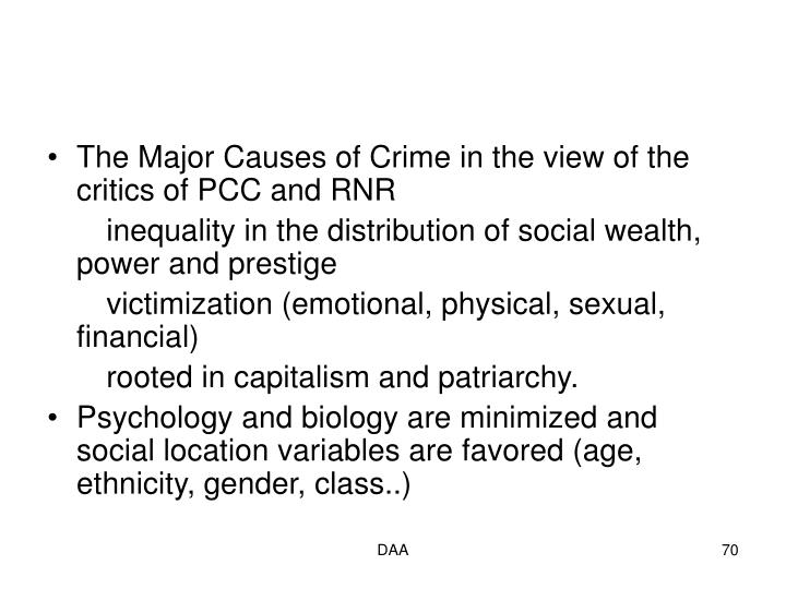The Major Causes of Crime in the view of the critics of PCC and RNR
