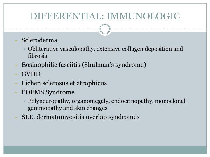 DIFFERENTIAL: IMMUNOLOGIC