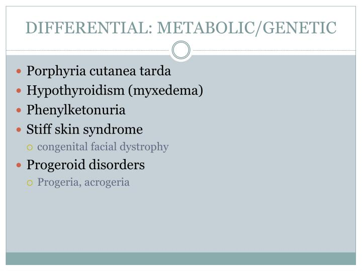 DIFFERENTIAL: METABOLIC/GENETIC