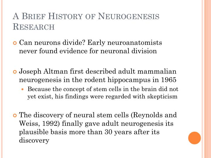 A Brief History of Neurogenesis Research