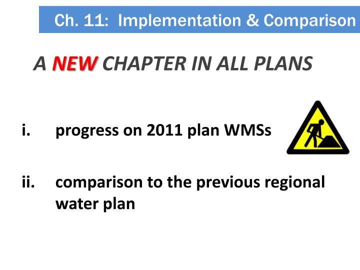 Ch. 11:  Implementation & Comparison