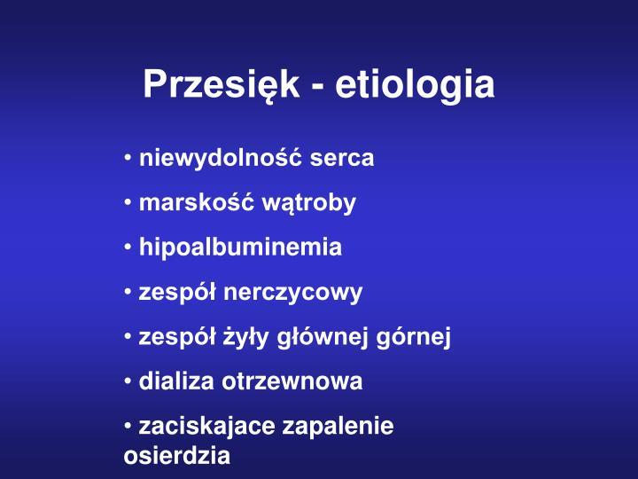 Przesięk - etiologia