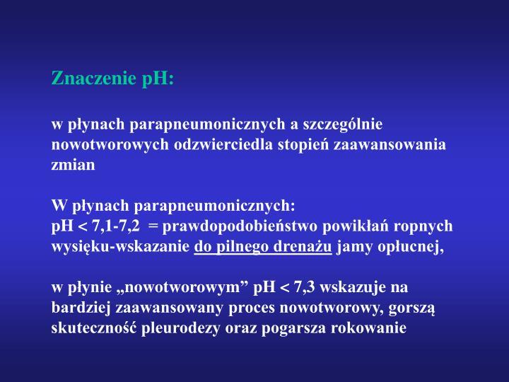 Znaczenie pH: