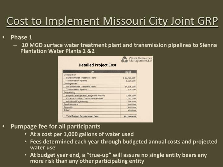 Cost to Implement Missouri City Joint GRP