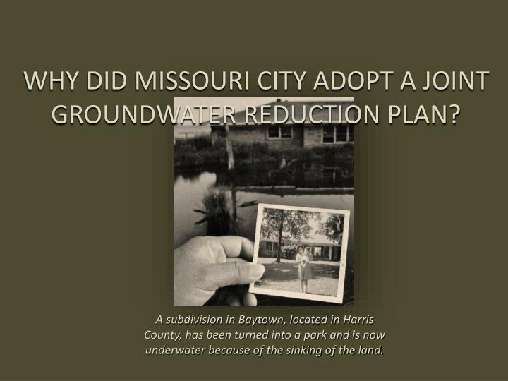 Why did missouri city adopt a joint groundwater reduction plan