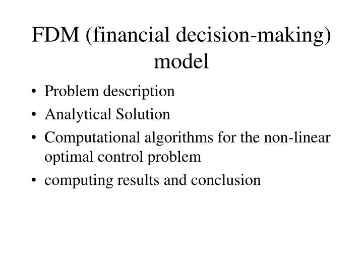 FDM (financial decision-making) model