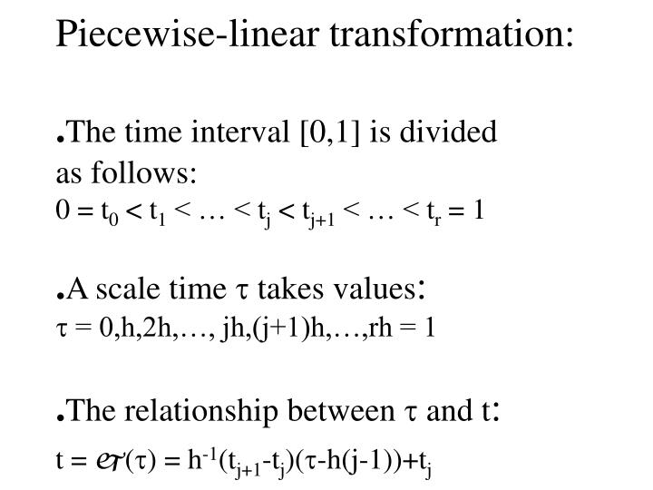 Piecewise-linear transformation: