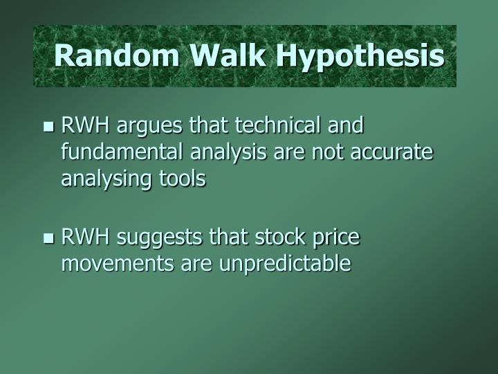 Random Walk Hypothesis