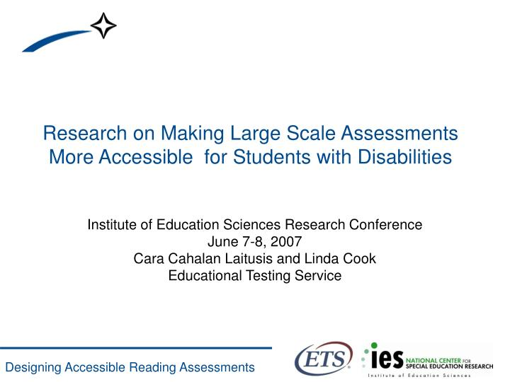 research on making large scale assessments more accessible for students with disabilities