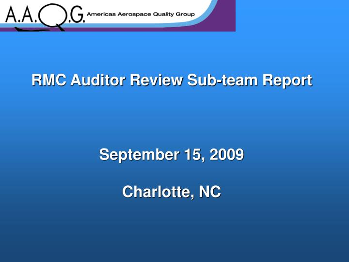 rmc auditor review sub team report september 15 2009 charlotte nc n.