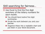 still searching for fairness