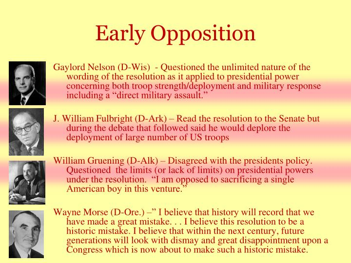 Early Opposition
