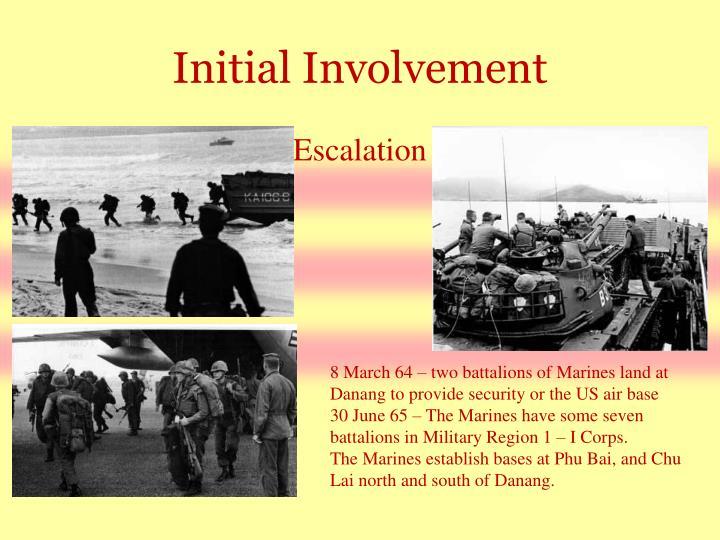 Initial Involvement