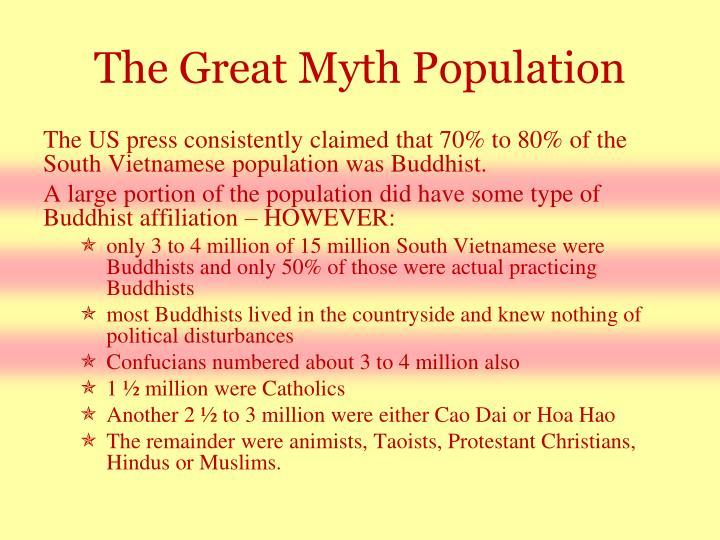 The Great Myth Population