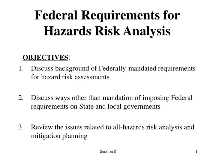 Federal requirements for hazards risk analysis