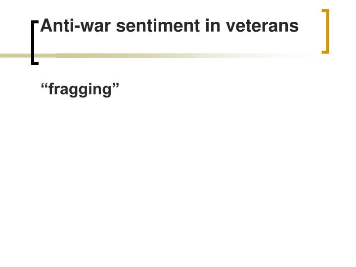 Anti-war sentiment in veterans