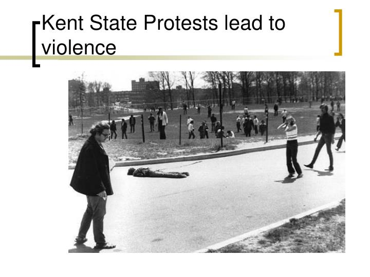 Kent State Protests lead to violence