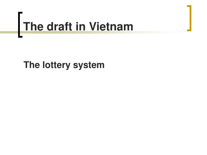 The draft in Vietnam
