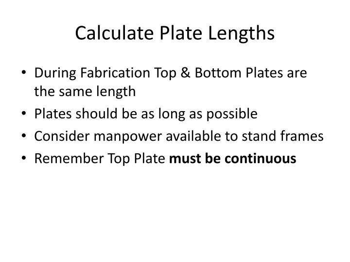 Calculate Plate Lengths