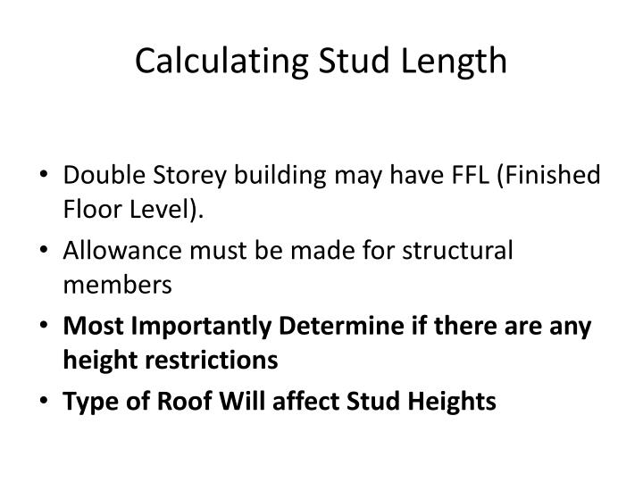 Calculating Stud Length