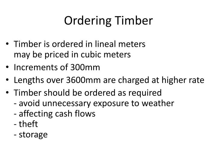 Ordering Timber
