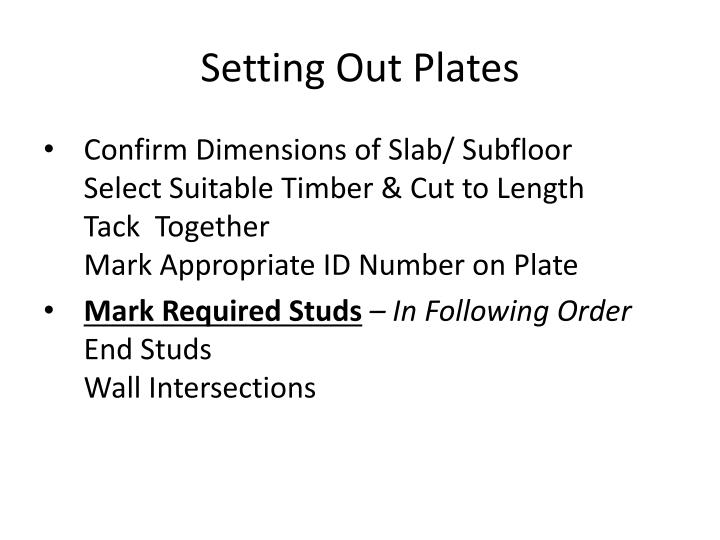 Setting Out Plates